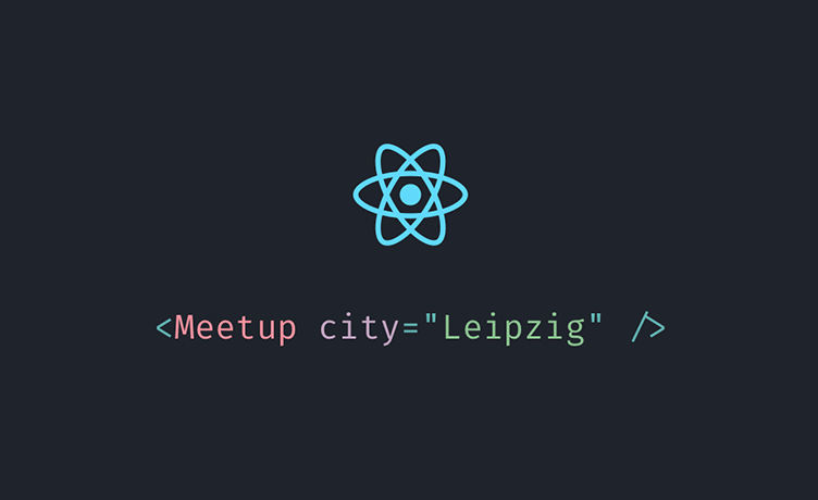 ReactJS Meetup Leipzig #7